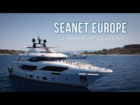 CO-OWNING A SUPER YACHT - HOW DO SEANET EUROPE MAKE IT HAPPEN?