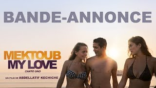 Mektoub My Love : Canto Uno - Bande-annonce Officielle HD