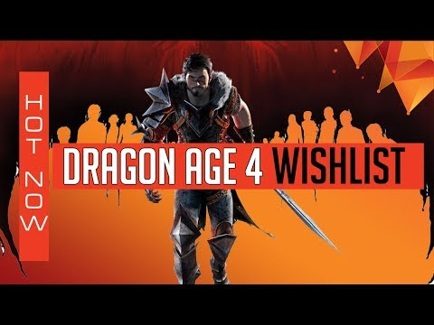 Dragon Age 4 Wishlist, Things We Want To See In The New Dragon Age Game