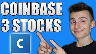 3 Stocks I Am Buying For The Coinbase IPO