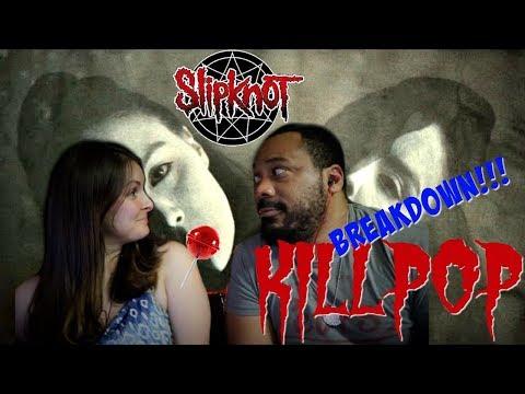 Slipknot Killpop Reaction!!!