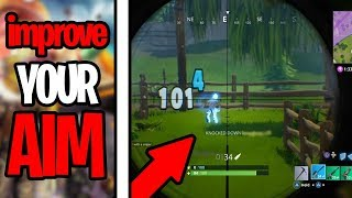 How To Improve Your Aim In Fortnite Season 7 | (Xbox,Ps4,PC)