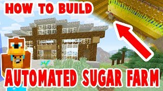 How to Build : Automated Sugar Farm : Minecraft Tutorial