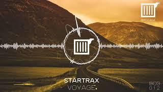 Startrax - Voyage (Original Mix) [BCG012]