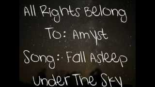 Amyst - Fall Asleep Under The Sky (Lyrics On Screen-HD)