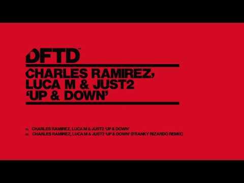 Charles Ramirez, Luca M & JUST2 'Up & Down' (Franky Rizardo Remix)
