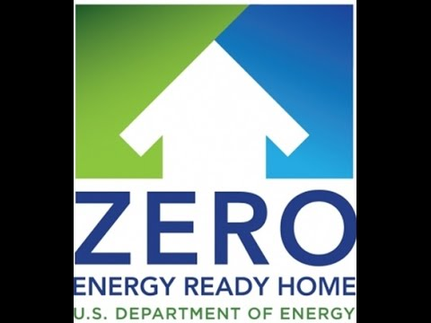 Introduction to the DOE Zero Energy Ready Home Certification