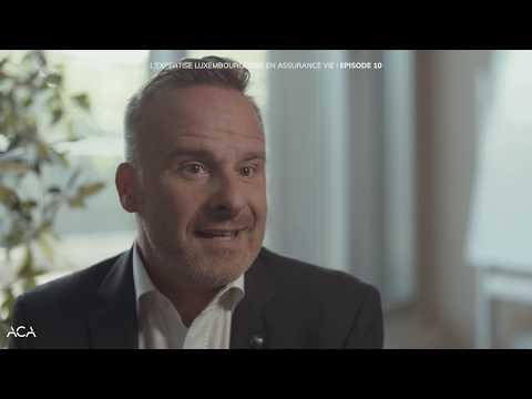 L'expertise luxembourgeoise en assurance vie - épisode 10