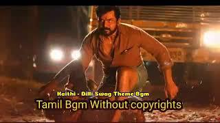 Kaithi - Dilli Swag Theme Bgm