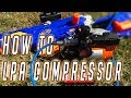 How To Make A Nerf LPA Compressor Set Up || Easy Guide To Air Blasters Part 1
