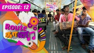 Route Gaana 02-08-2015 today Episode 12 full hd youtube video2.8.15 | Watch Vendhar tv shows online 2nd august 2015