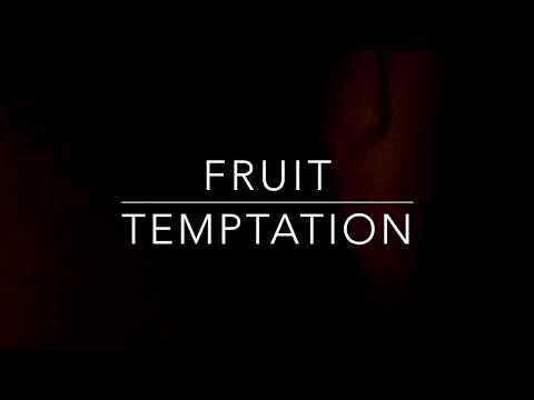 Fruit Temptation (Court Métrage)