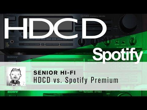 HDCD vs Spotify Premium
