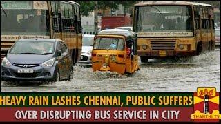 Report : Heavy Rain Lashes Chennai City, Public Suffers Over Disrupting Bus Services spl tamil hot news video 02-12-2015