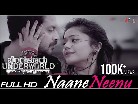 Bengaluru Underworld-Naane Neenu Song|Full Hd Video|Aditya,Payal Radhakrishna|P N Satyaa|JAS