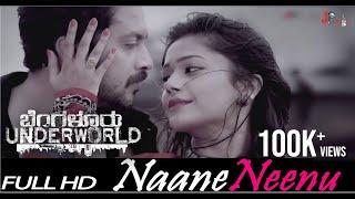 Bengaluru Underworld-Naane Neenu Song|Full Hd Video|Aditya,Payal Radhakrishna|P N Satyaa|JAS