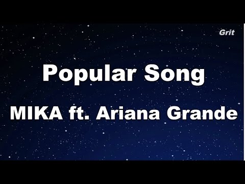Popular Song - MIKA ft. Ariana Grande Karaoke【With Guide Melody】