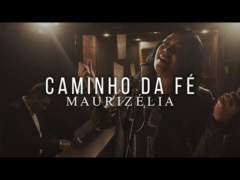 Maurizélia – Caminho da Fé (Letra)