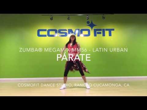 PÁRATE - Latin Urban  ZUMBA® MegaMix MM56  Cosmofit Dance Studio
