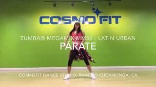 PÁRATE - Latin Urban || ZUMBA® MegaMix MM56 || Cosmofit Dance Studio