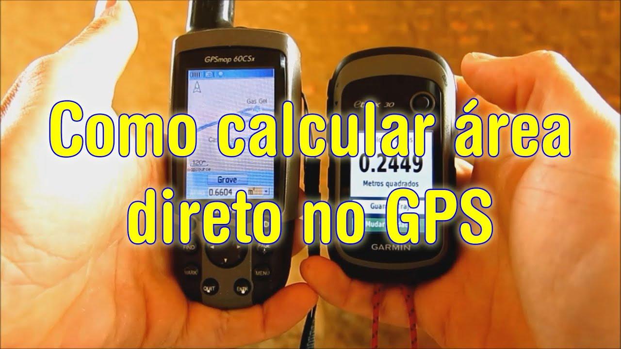Como calcular área com o GPS percorrendo o perímetro do terreno - Garmin  etrex 30 - map60csx