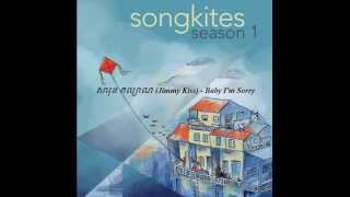 Download lagu 7. សារុន កល្យាណ (Jimmy Kiss) - Baby I'm Sorry-Songkites Season 1