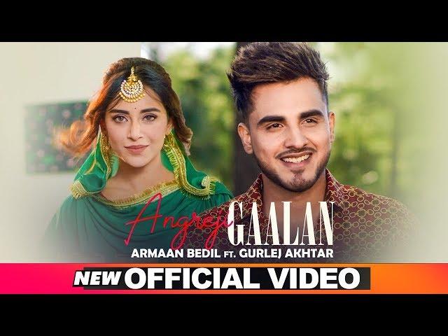 ARMAAN BEDIL | ANGREJI GAALAN (Official Video) | Ft Surinder Shinda | Gurlej Akhtar | New Songs 2019