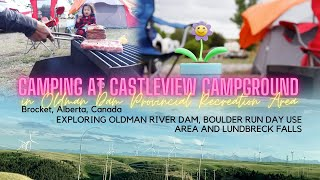 CAMPING AT CASTLEVIEW CAMPGROUND in OLDMAN DAM PROVINCIAL RECREATION AREA