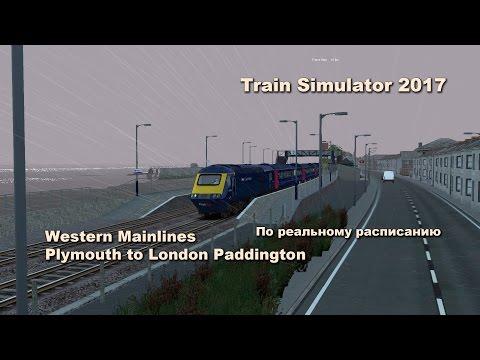 Train Simulator 2017 Western Mainlines Plymouth to London Paddington