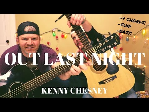 Out Last Night - Kenny Chesney Guitar Lesson