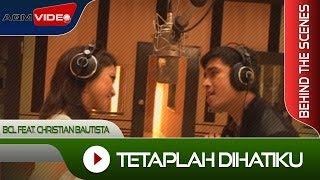 Video BTS | Bunga Citra Lestari feat. Christian Bautista | Tetaplah Dihatiku download MP3, 3GP, MP4, WEBM, AVI, FLV Juni 2018