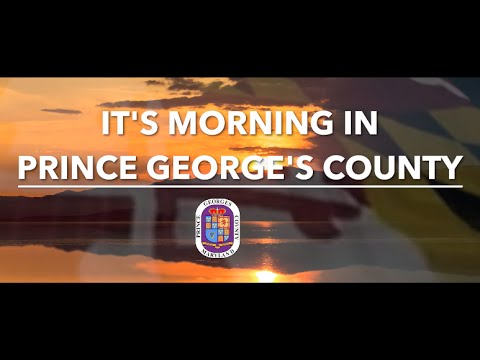 It's Morning In Prince George's County