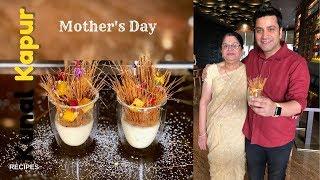 Mothers Day Dessert | Kunal Kapur & Mom | Semiyan