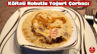 Köfteli Nohutlu Yoğurt Çorbası | Pişirmece | Çorba Tarifleri