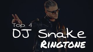 Top 4 ringtone of DJ Snake // Ringtone Mania