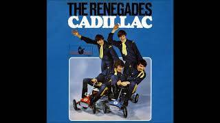 The Renegades - Cadillac.   (HQ)
