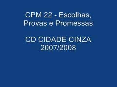 cpm 22 escolhas provas e promessas