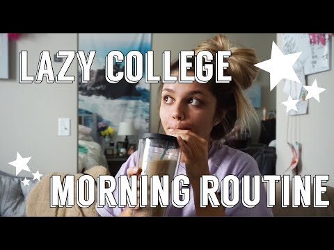 LAZY COLLEGE MORNING ROUTINE 2018