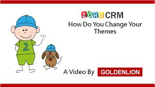 Zoho CRM: How to Change Themes in Zoho CRM