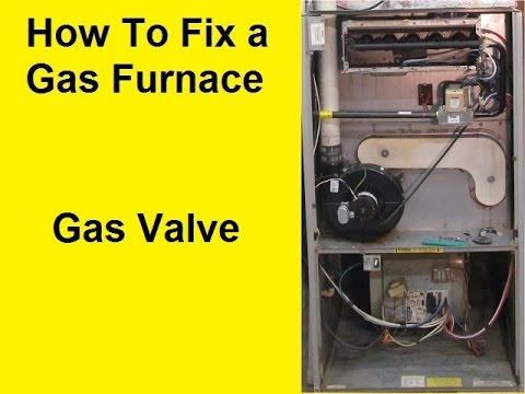 How To Fix a Gas Furnace - Gas Valve