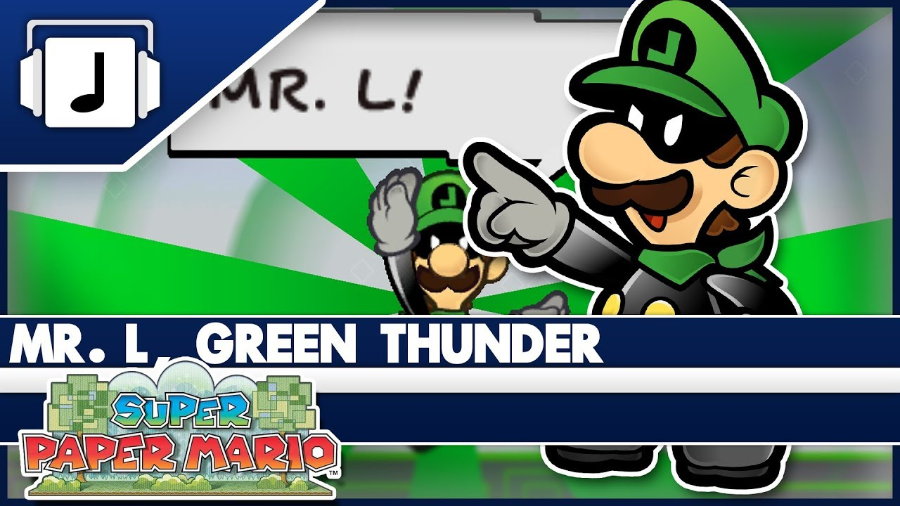 mr l green thunder super paper mario remix youtube
