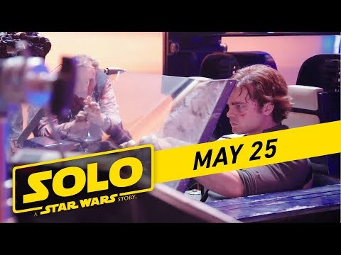 Solo: A Star Wars Story   'Making Solo' Featurette
