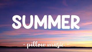 Summer - Calvin Harris (Lyrics) 🎵
