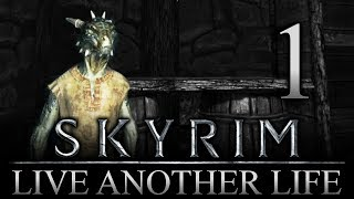 A New Adventure?? - Skyrim: Live Another Life Let