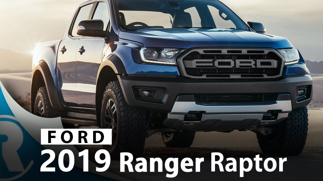 2019 Ford Ranger Raptor Exterior Interior Specifications Youtube