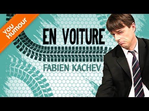 FABIEN KACHEV - En voiture