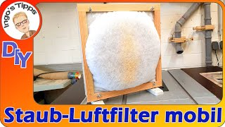 Luftreiniger selber bauen für die Werkstatt super einfach Luftfilter und mobil einsetzbar IngosTipps