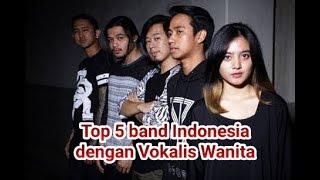 5 band Indonesia dengan Vokalis Wanita Terbaik