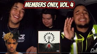 XXXTENTACION Presents: Members Only, Vol. 4 (FULL ALBUM) REACTION REVIEW