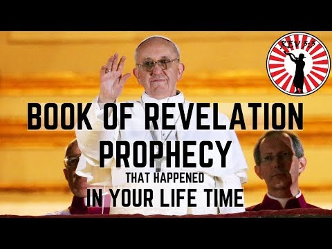 Book Of Revelation Prophecy That Happened In Your Lifetime